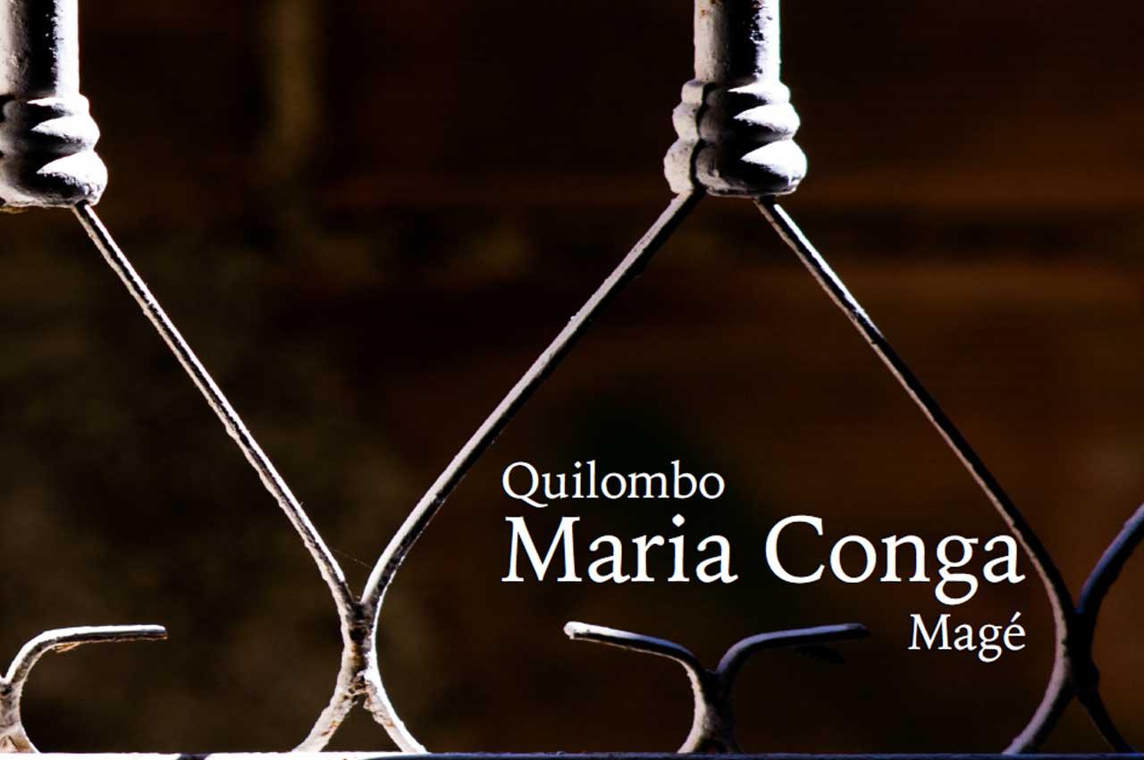 Quilombo Maria Conga Magé, Metropolitan Region